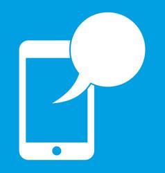 speech bubble on phone icon white vector image vector image