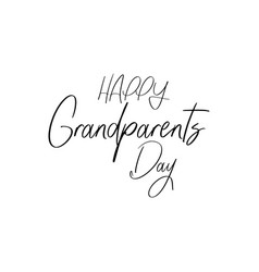 text happy grandparents day on white background vector image