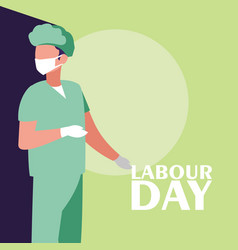Labour day celebration with surgeon professional vector