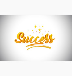 Success golden yellow word text with handwritten vector