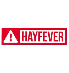 Hayfever typographic stamp vector