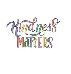 Inscription - kindness matters vector