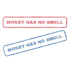 Money has no smell textile stamps vector