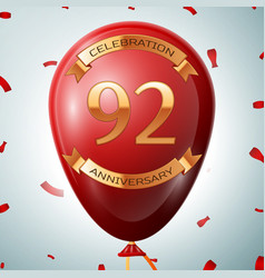 red balloon with golden inscription 92 years vector image