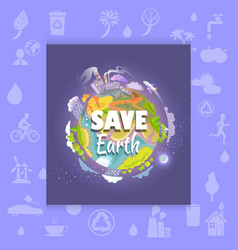 save earth poster with polluted plant and factory vector image