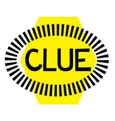 Clue stamp on white vector