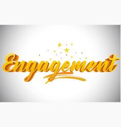 Engagement golden yellow word text vector