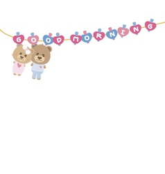 Good morning Couple teddy bear on clothes line vector image