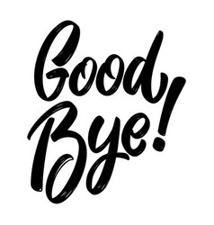 goodbye lettering phrase on white background vector image