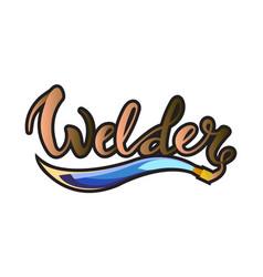 Welder logo lettering vector