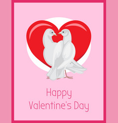 happy valentines day poster with doves look love vector image vector image