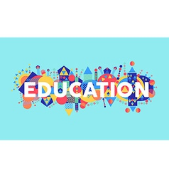 Creative education concept font vector