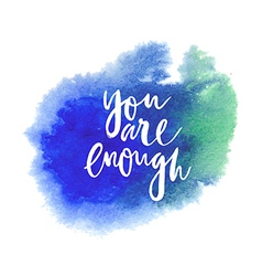 Motivation poster you are enough vector