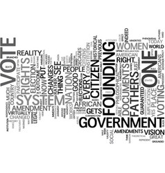 every citizen gets a vote text background word vector image