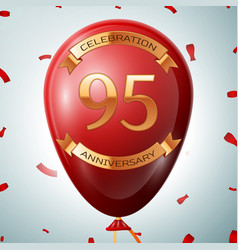 red balloon with golden inscription 95 years vector image vector image