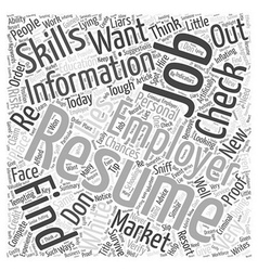 How To Remove The White Lies In Your Resume Before vector image vector image