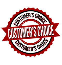 customers choice label or sticker vector image