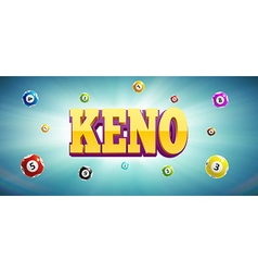 keno lottery balls and place for text vector image