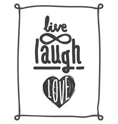 Live laugh love simple lettering quote vector
