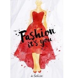 Watercolor poster lettering fashion its you vector image