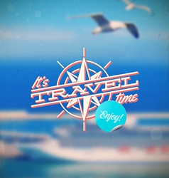 Travel type design with compass rose vector