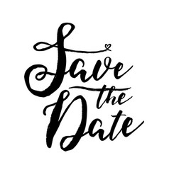black and white save the date lettering on white vector image