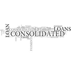 why do you have to consolidate text word cloud vector image vector image