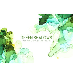 green shades ink background wet ink hand drawn vector image
