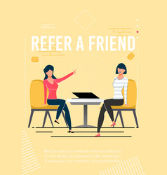 Refer friend motivational poster with promo text vector