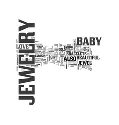 baby jewelry text word cloud concept vector image