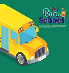 back to school poster with yellow bus text vector image