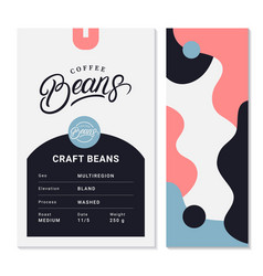 Coffee roasted beans packaging design vector