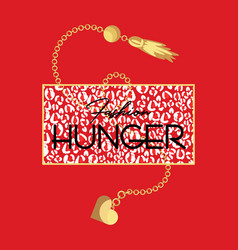 fashion hunger slogan t-shirt and animal fashion vector image
