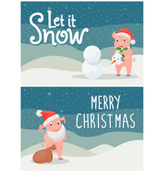 let it snow merry christmas postcards with pigs vector image