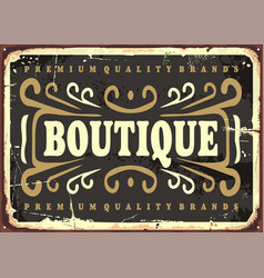 vintage boutique sign vector image