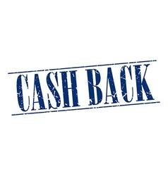 cash back blue grunge vintage stamp isolated on vector image