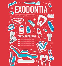 Dental surgery exodontia medical poster vector