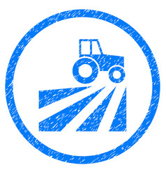 Farm field with tractor rounded grainy icon vector