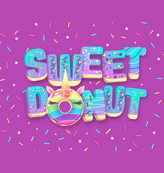 Typography banner with donut like unicorn vector