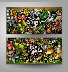 Cartoon cute colorful doodles hawaii banners vector