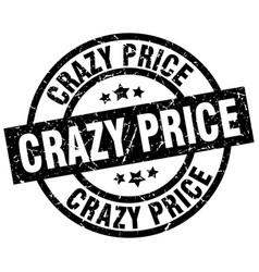 crazy price round grunge black stamp vector image