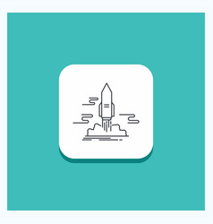 round button for launch publish app shuttle space vector image