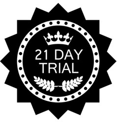 twenty one day trial icon vector image
