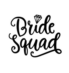 Bride squad lettering wedding decoration vector