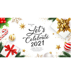 2021 let celebrate happy new year banner greeting vector image