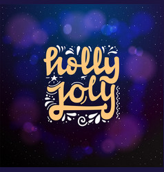 have a holly jolly christmas typographic emblem vector image
