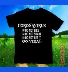Covid 19coronavirus go viral tshirts design vector