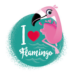 i love flamingo cute card with flamingos vector image