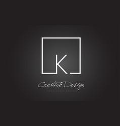K square frame letter logo design with black and vector