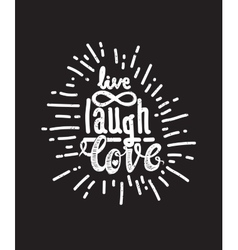 Poster live laugh love black vector